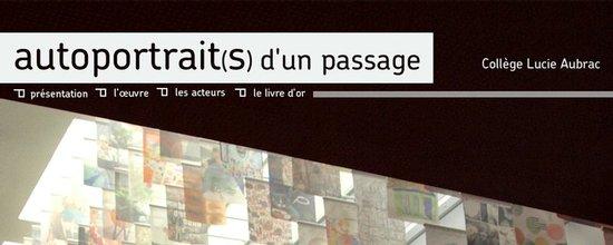 Vitrine numérique du projet artistique du Collège Lucie Aubrac
