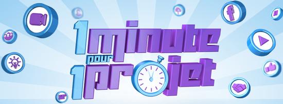 1 minute pour 1 projet