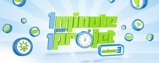 1 minute pour 1 projet saison 3