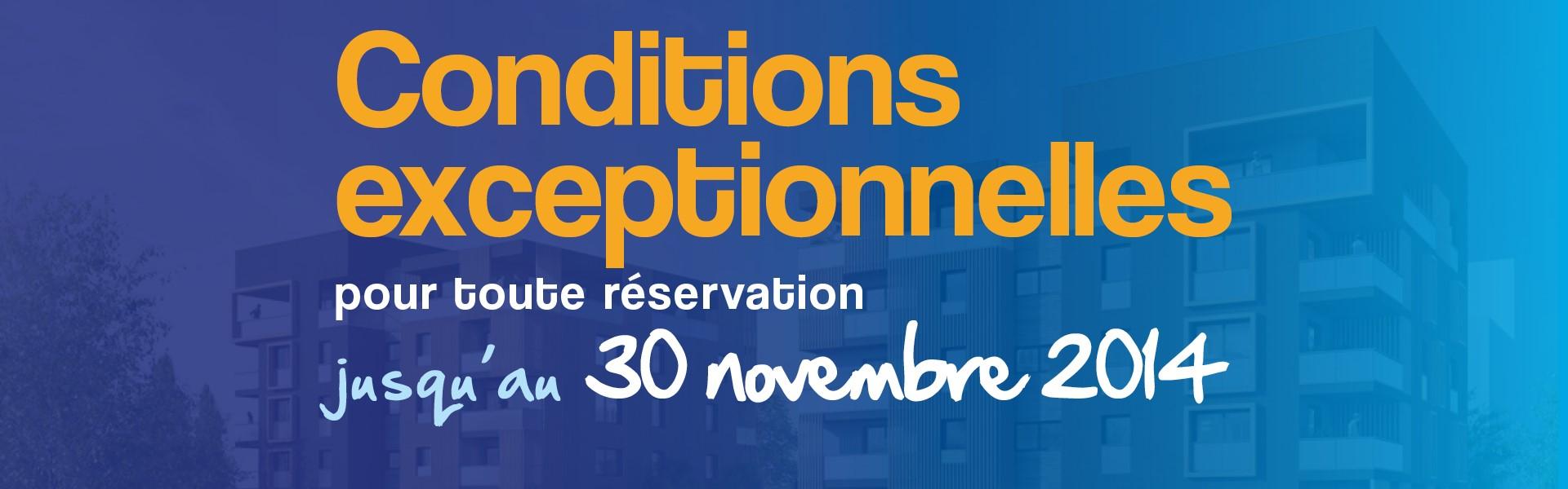 Jusqu'au 30 NOVEMBRE 2014, b�n�ficiez de conditions exceptionnelles !