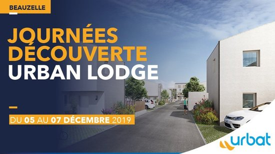 BEAUZELLE : Journées Découverte Urban Lodge
